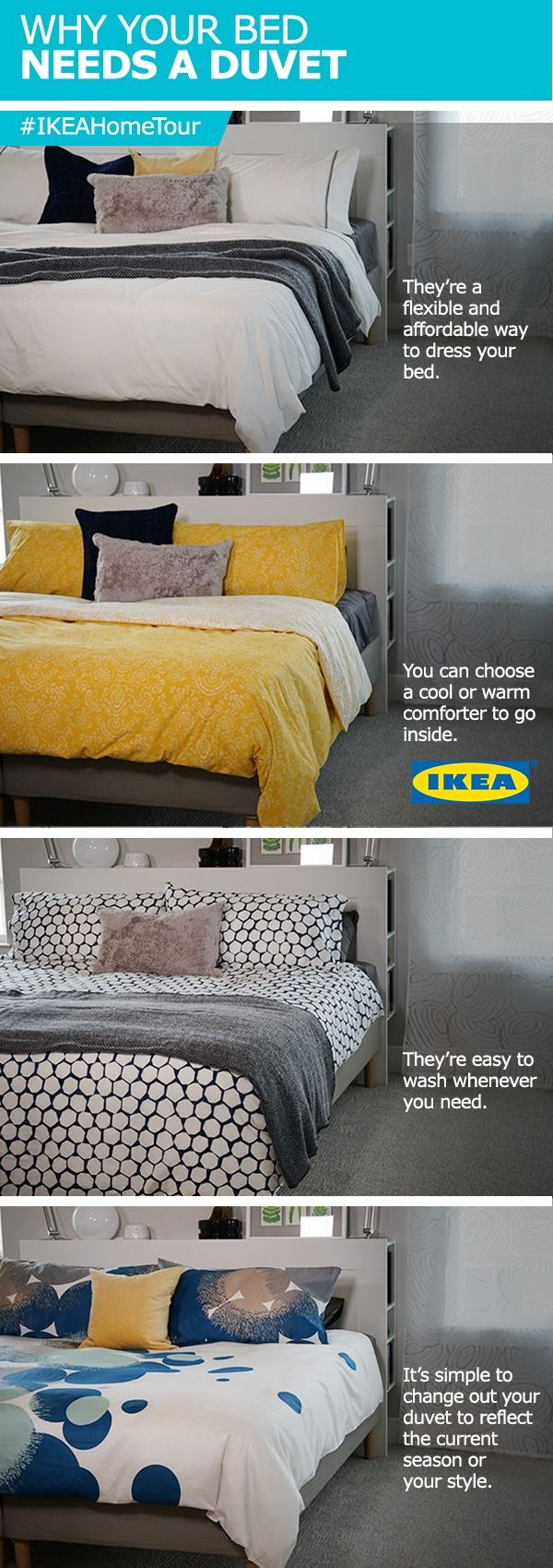 The IKEA Home Tour Squad has 4 reasons why your bed needs a duvet - from their latest master bedroom makeover.  Depending on your preference, you can choose a cool or warm comforter to go inside. Duvets are also a flexible and affordable way to dress your bed so you can wash them or change to fit the season whenever you feel like it!