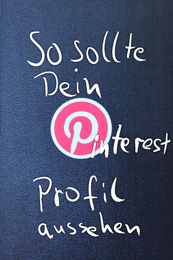 So sollte dein Pinterest Profil aussehen