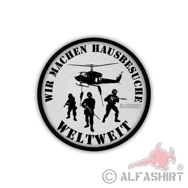 Wir machen Hausbesuche weltweit - Aufnäher/Patch #Patch #Aufnäher #Bundeswehr #Men