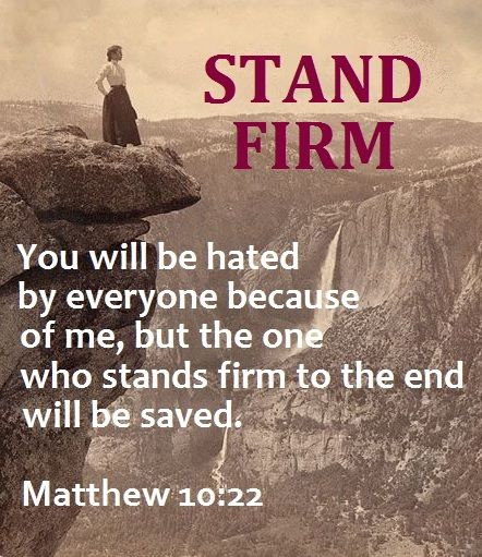 Matthew 10:22 Stand on God's word in marriage, his word is eternal!