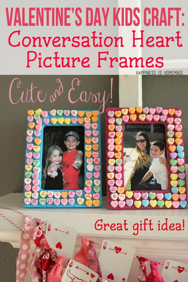 A quick and easy Valentine's Day craft for kids - Candy Conversation Heart Photo Frames - PERFECT holiday gift idea for grandparents!
