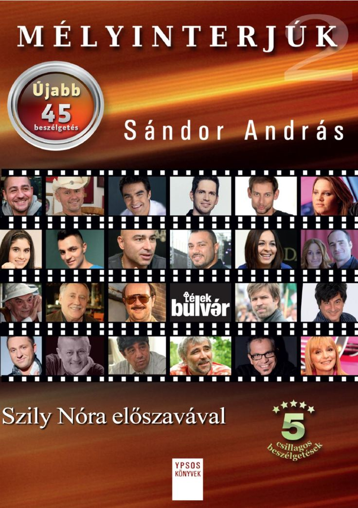 Sándor András MÉLYINTERJÚK 2. – Újabb 45 beszélgetés
