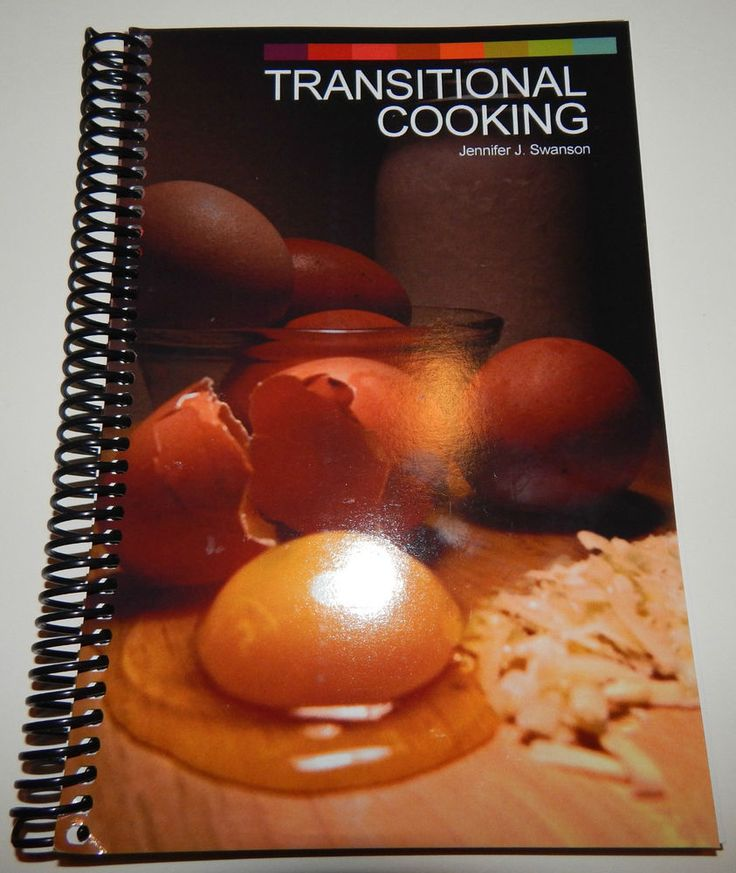 Transitional Cooking by Jennifer Swanson (2014, Spiral) Cookbook Healthy Eating