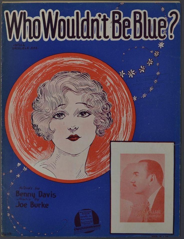1928 WHO WOULDN'T BE BLUE Davis & Burke MARIO VILLANI Club Madrid Philadelphia