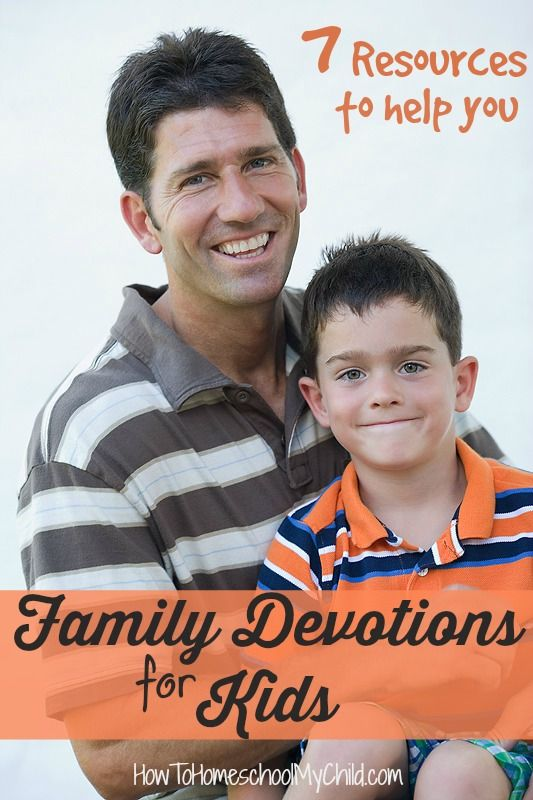 Get 7 resources for Family Devotions for Kids {Weekend Links} from HowToHomeschoolMyChild.com