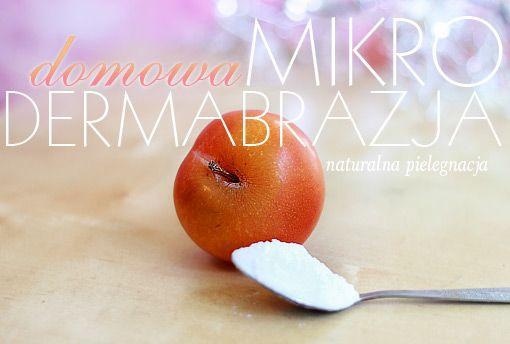 Alina Rose Makeup Blog: Naturalna pielęgnacja: domowa mikrodermabrazja/ intensywny peeling.