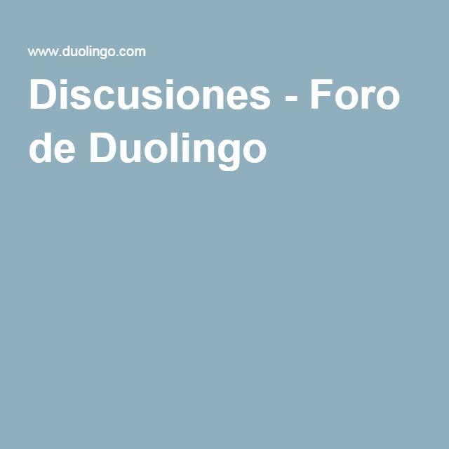 Discusiones - Foro de Duolingo