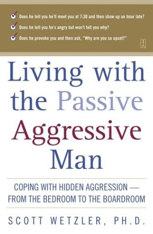 """""""... the passive-aggressive man. If you love such a man, then you know him as someone who never seems to love you back fully; he promises but rarely delivers. He sees himself as a casualty of recurrent misunderstandings, a bundle of intricately overlapping layers of behaviors no one can penetrate.  What makes his personality confusing is that he's passive, coaxing, elusive, but also aggressively resistant to you, to intimacy, to responsibility and reason."""""""