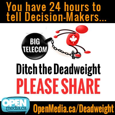 We have 24 hours to get as many people as possible to tell the CRTC: Ditch the deadweight in our telecom market. So far, your OpenMedia.ca team has collected an unprecedented 15,000 comments - and we hope to make it 20,000 by tomororw. Please LIKE and SHARE this image, and learn more at https://OpenMedia.ca/Deadweight