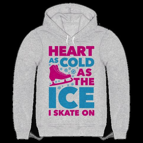 "This funny ice skating shirt features an ice skate and the phrase ""heart as cold…"