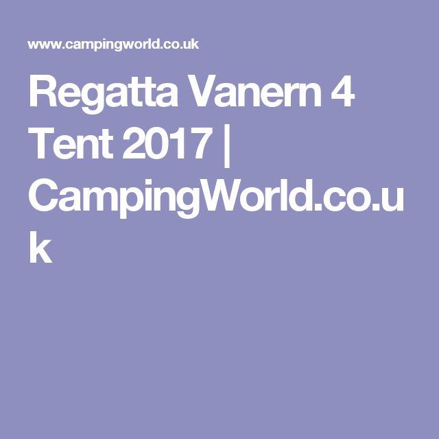Regatta Vanern 4 Tent 2017 | CampingWorld.co.uk