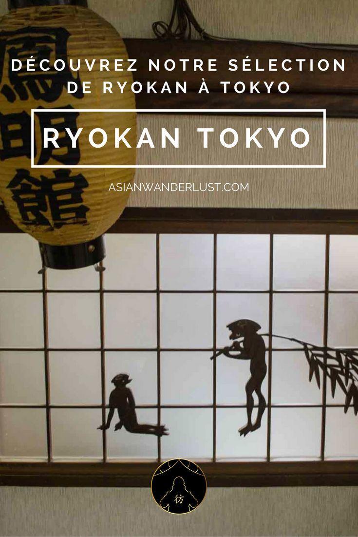Ryokan Tokyo - Découvrez notre sélection des meilleurs auberges de Tokyo au Japon