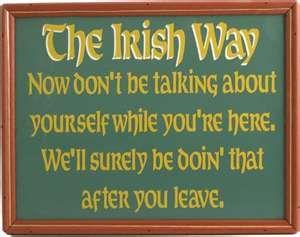 """Irish Pub:  #Irish #Pub ~ """"The Irish Way"""" Pub Sign.                                                                                                                                                      More"""