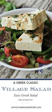 Try this fresh, healthy Greek Salad or as they call it in Greece- Village Salad! paleo, gluten free and vegetarian www.compassandfork.com