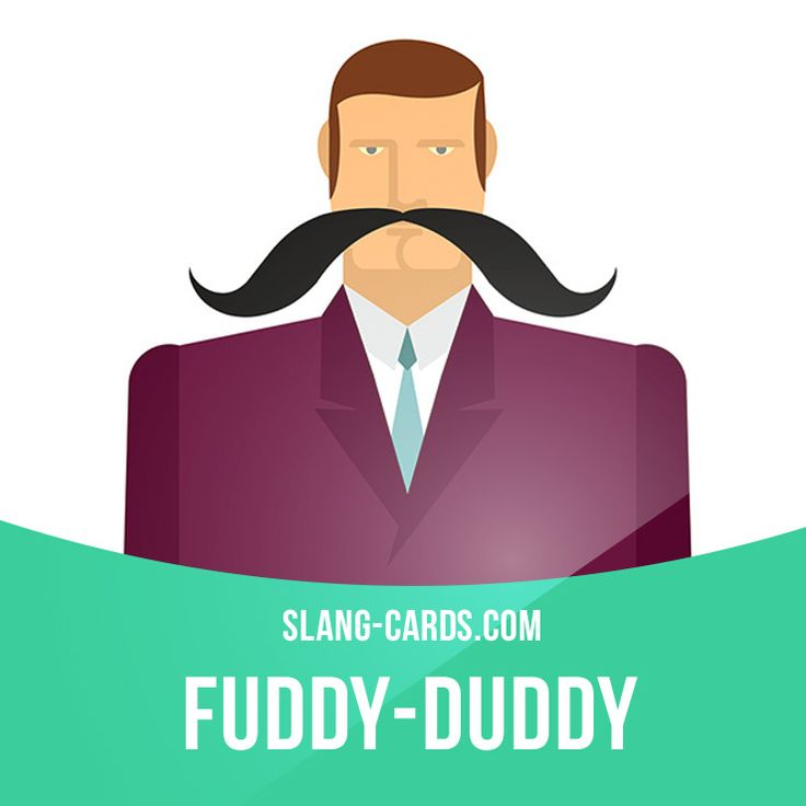"""""""Fuddy-duddy"""" means a person who is very old-fashioned and conservative.  Example: Old Mr. Smith's ideas are typical of the 1960s. He's an old fuddy-duddy.  Get our apps for learning English: http://learzing.com"""