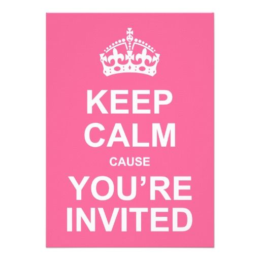 64 best guest images on pinterest bonjour the words and words keep calm cause youre invited sweet 16 card fandeluxe Images