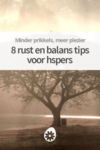 8 Rust en balans tips voor HSPers