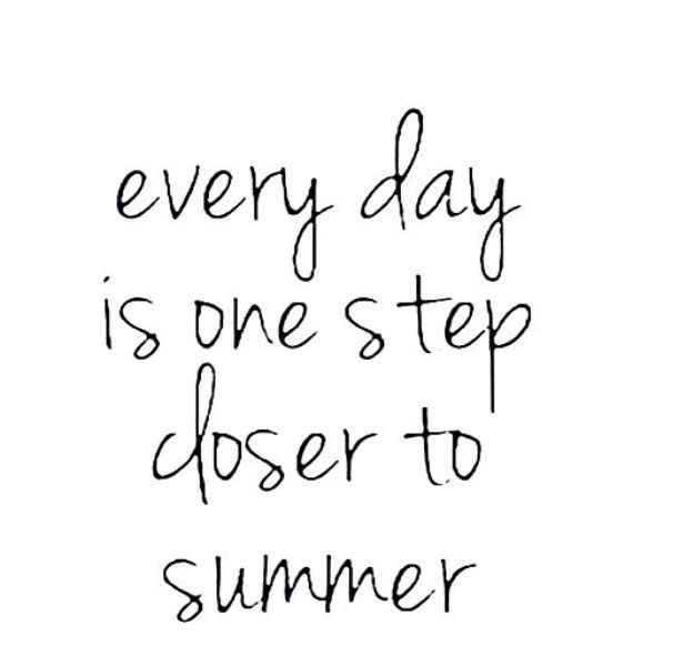 every day is one step closer to summer ♡