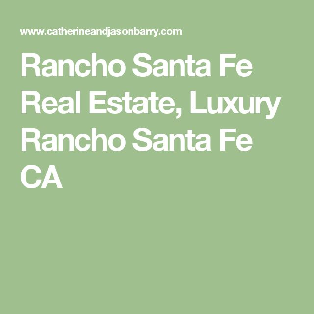 Rancho Santa Fe Real Estate, Luxury Rancho Santa Fe CA