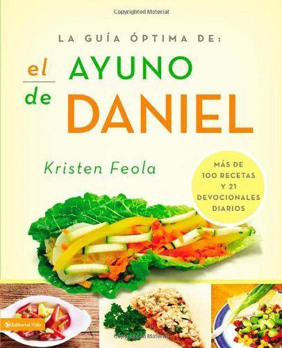 El Ayuno de Daniel por Kristen Feola