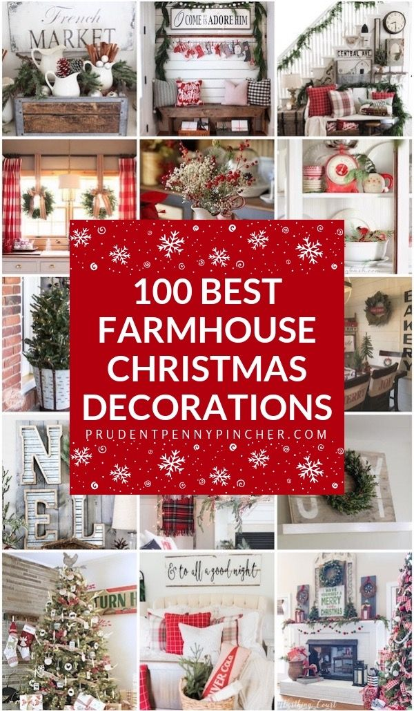 100 Best Farmhouse Christmas Decorations Country Christmas Decorations Christmas Decorations Farmhouse Christmas Decor