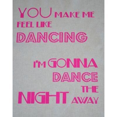 You Make Me Feel Like Dancing Pink Singsong Crafty Panel
