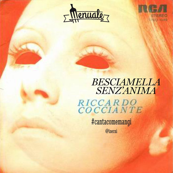 ...e poi mi mangerai, perché tu fai così... #music #cocciante #besciamella