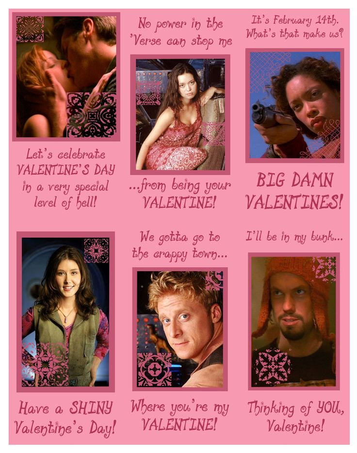 Firefly Valentines. Jayne's would freak me out a little, but then I would be laughing so hard.