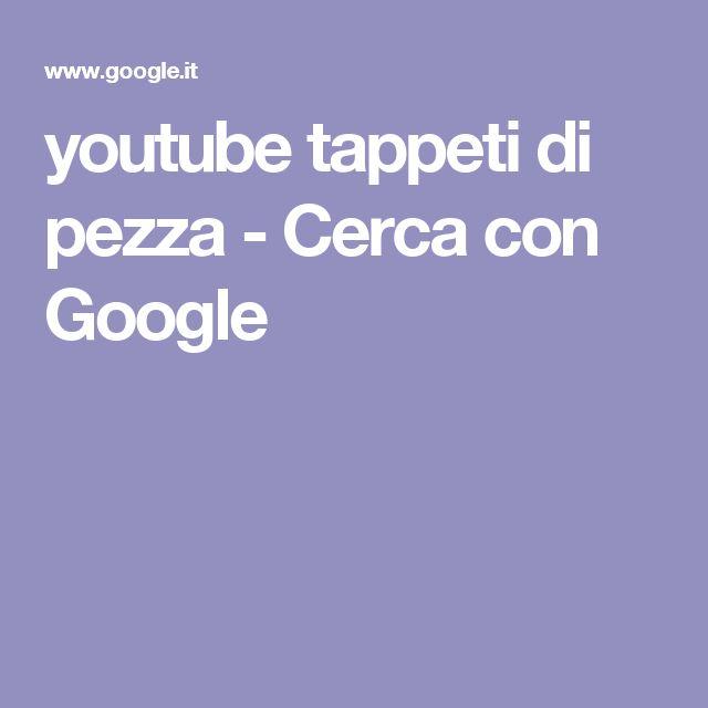 youtube tappeti di pezza - Cerca con Google