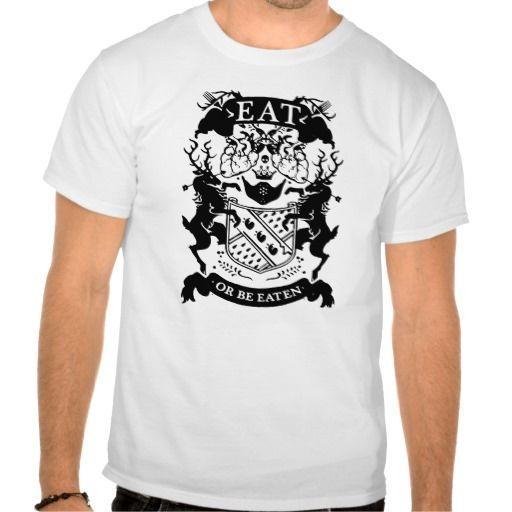EAT OR BE EATEN TSHIRTS