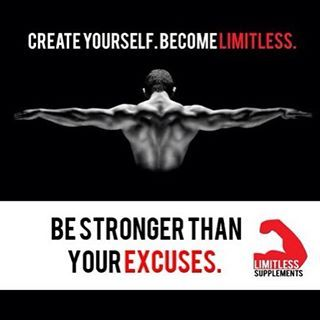 Be Stronger Than Your Excuses - Create Yourself, Become Limitless