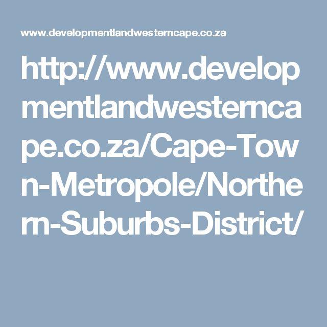 http://www.developmentlandwesterncape.co.za/Cape-Town-Metropole/Northern-Suburbs-District/