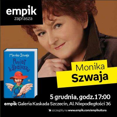 """Monika Szwaja powraca w świetnej formie! Zapraszamy na spotkanie promujące jej najnowszą powieści """"Anioł w kapeluszu""""."""