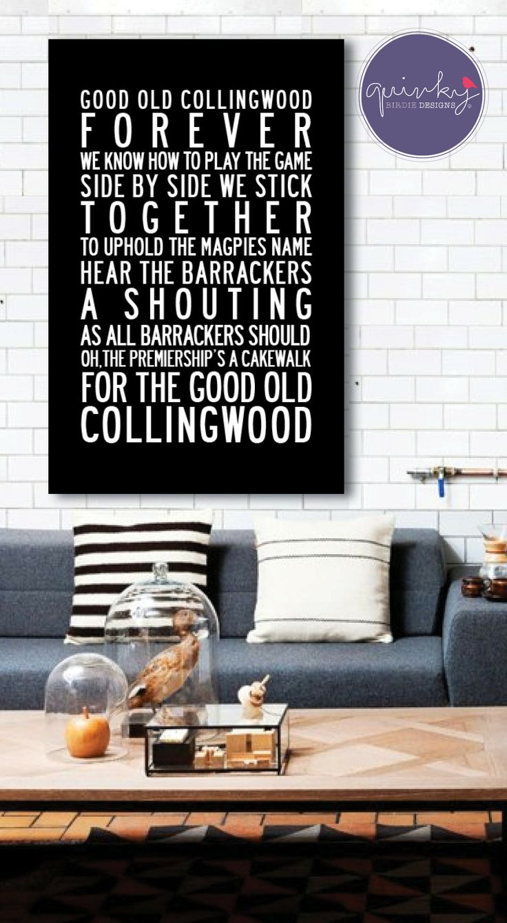 Collingwood Magpies Team Anthem - Printable digital design, custom size $25 (ready to print on canvas) - Framed A3 print (choice of black, brown or white wood frame, dimensions 40cms x 49cms) $40 (plus postage or free pick up from Geelong area)