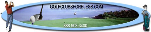 Discount golf clubs, Custom golf clubs, Knockoff and Clone golf clubs at Golf Clubs Fore Less.