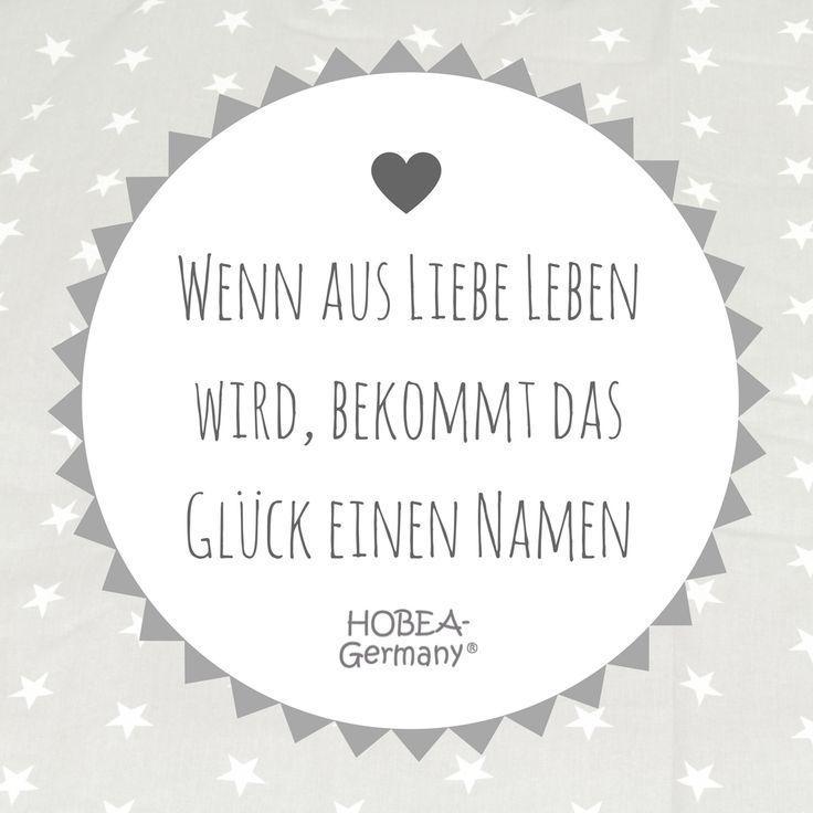 Hobea Ratgeber Tipps Themen Hobea Germany Wenn Aus Liebe Leben Wird Bekommt Das Glück Einen Na Sprüche Zur Geburt Schöne Sprüche Zur Geburt Zitate Geburt