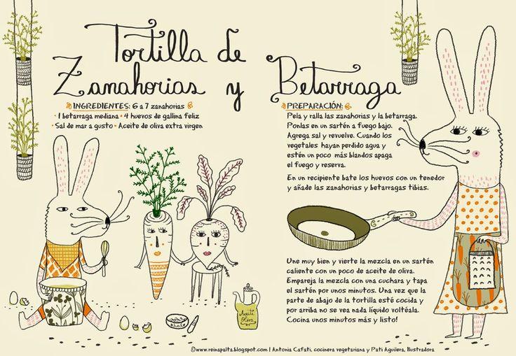 Cositas Ricas Ilustradas por Pati Aguilera: Cositas Ricas Vegetarianas: Tortilla de Zanahorias...