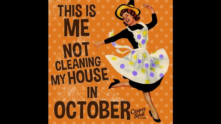 Halloween House Cleaning October Meme Funny Vintage Retro by Casper Spell. www.CasperSpell.com