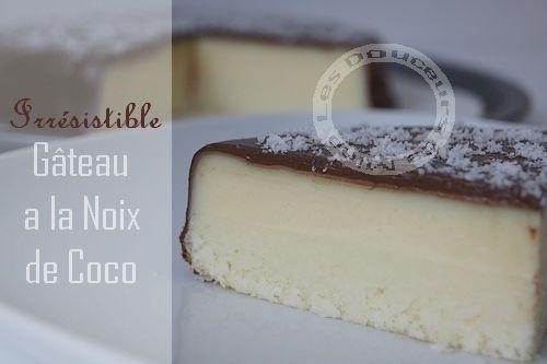 IRRÉSISTIBLE GÂTEAU À LA NOIX DE COCO !