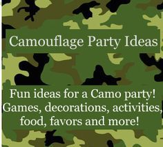 Camouflage Birthday Theme | Birthday Party Ideas for Kids / Camo party ideas including fun ideas for party games, decorations, invitations, food, favors and more!  Great for hunting theme parties too! http://www.birthdaypartyideas4kids.com/camouflage-birthday-theme.htm