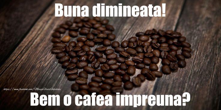 Buna dimineata! Bem o cafea impreuna?