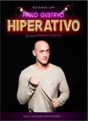 Paulo Gustavo – Hiperativo