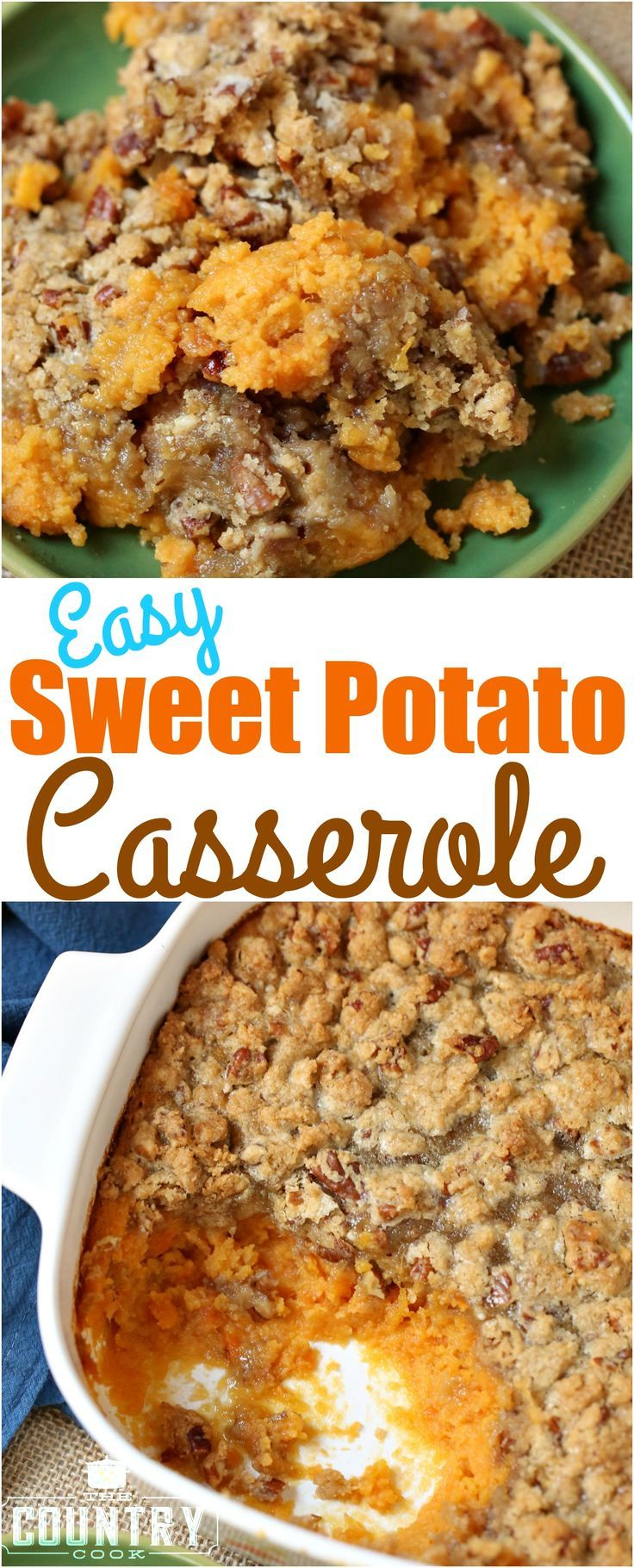 Easy Sweet Potato Casserole recipe from The Country Cook. So simple and my favor…