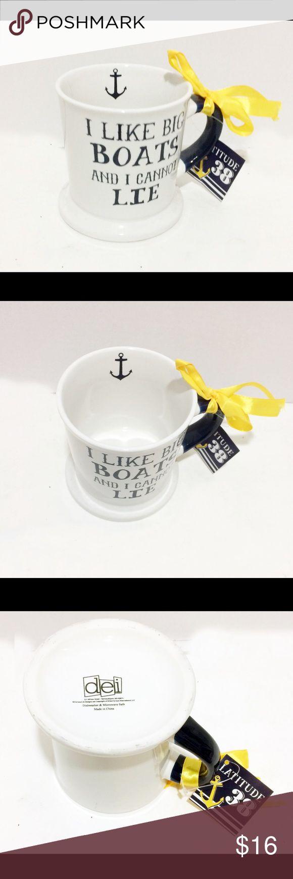 """SALE 🔥dei Mug """"I Like Big Boats & I Can Not Lie"""" dei Latitude 38 Coffee Mug """"I Like Big Boats & I Can Not Lie"""" Dad dei Other"""