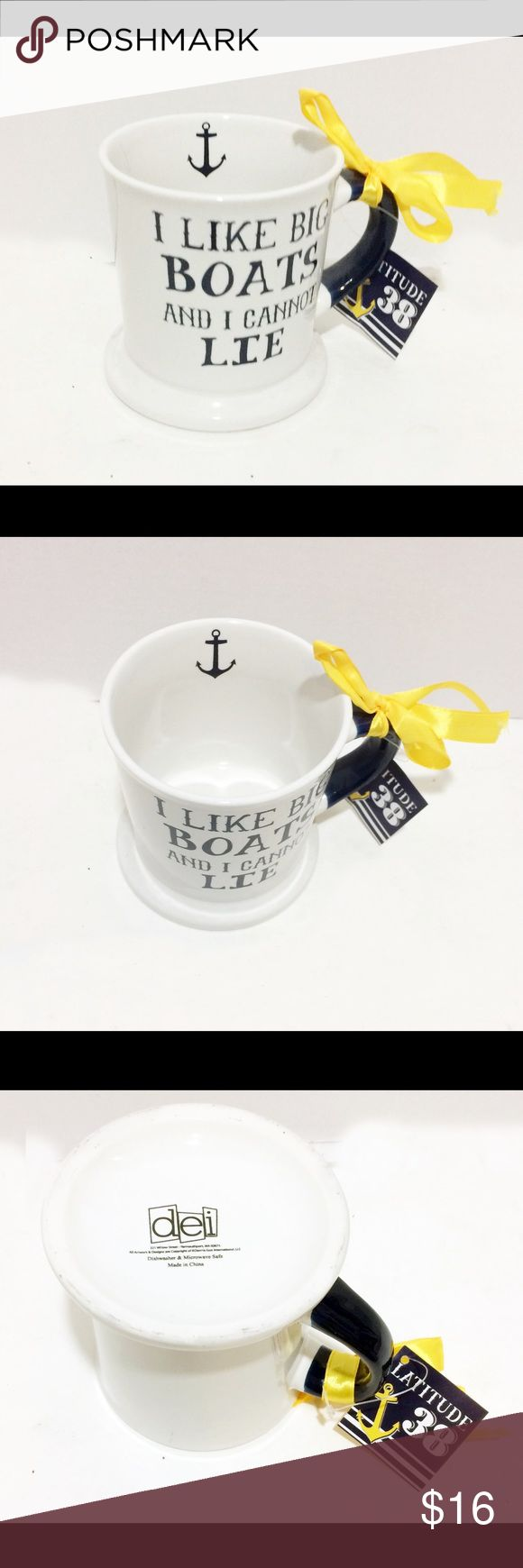 """dei Mug """"I Like Big Boats & I Can Not Lie"""" Dad dei Latitude 38 Coffee Mug """"I Like Big Boats & I Can Not Lie"""" Dad dei Other"""