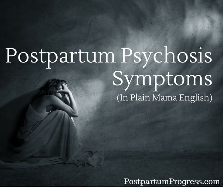 A full list of easy to understand postpartum psychosis symptoms created by moms who've been through it.