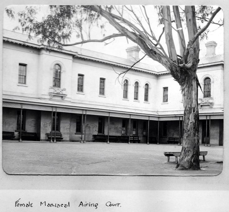 Female Maniacal Airing Court - Ararat Lunatic Asylum/Aradale Mental Hospital