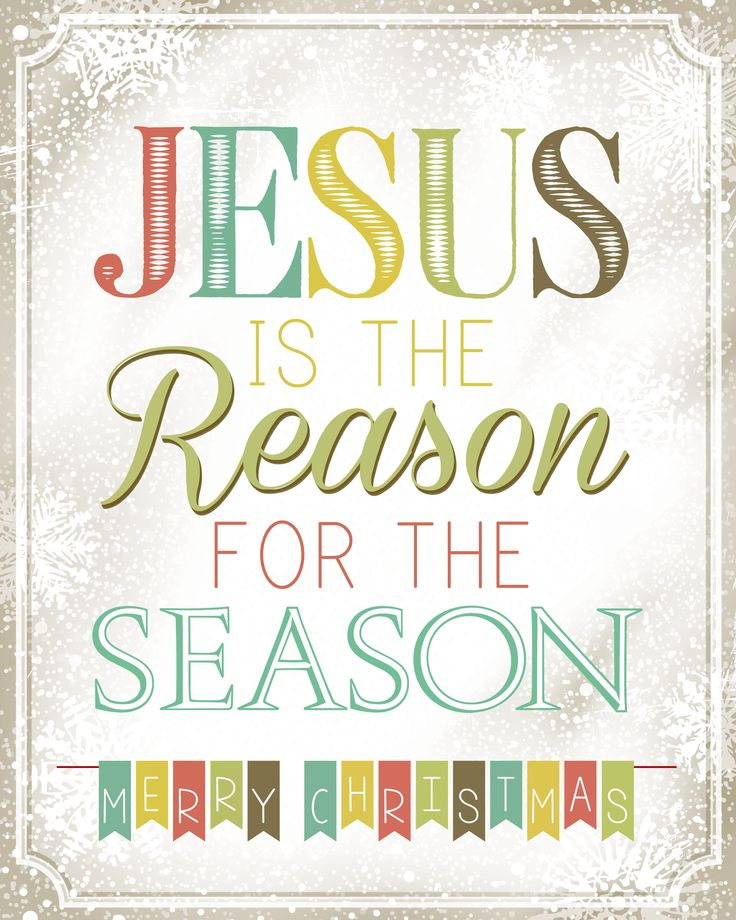 Jesus is the Reason for the Season FREE Christmas Printable