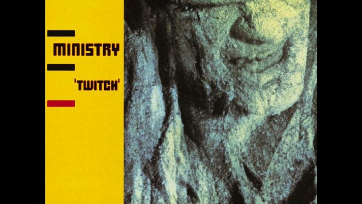 Ministry – Twitch [FULL ALBUM   HQ SOUND]