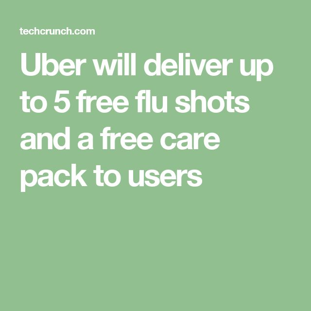 Uber will deliver up to 5 free flu shots and a free care pack to users